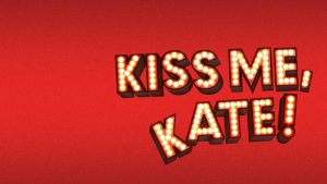 Kiss Me, Kate! on Broadway @ Studio 54 Broadway
