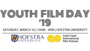 Youth Film Day 2019 @ Hofstra University Campus