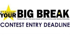 Your Big Break Competition: SUBMISSION DEADLINE