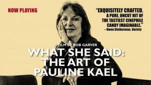 What She Said: The Art of Pauline Kael @ Online Screening